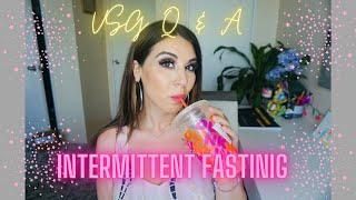 VSG Q & A ON INTERMITTENT FASTING ROUTINE // HOW I LOST 15 POUNDS