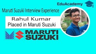 Maruti Suzuki Interview Experience by Rahul Kumar | Questions and Answers |