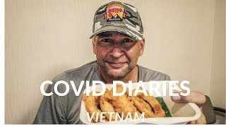 Vietnam COVID Diaries Vlog #7.1 My Hotel Closed So I'm Eating Onion Rings