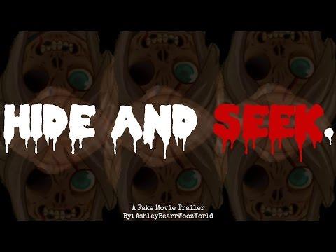 Fake Movie Trailer- Hide and Seek ~AshleyBearrWoozWorld~