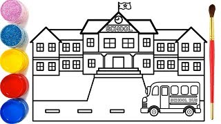 Vẽ tranh ngôi trường của em và tô màu cho bé | Dạy bé vẽ | Bé tô màu| My school Drawing and Coloring