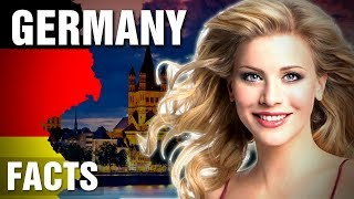 Incredible Facts About Germany