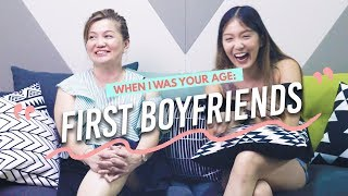 Mother And Daughter Discuss First Boyfriends - When I Was Your Age Ep 3