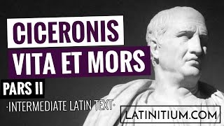 Latin texts – The life and death of Cicero | Learn Latin | #21