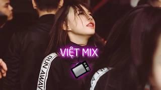 Việt Mix - Sống Xa Anh Chẳng Dễ Dàng Remix - DJ Long Con | Việt Mix TV