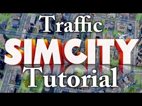 SimCity: Traffic Mini-Tutorial