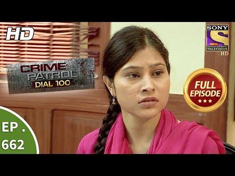 Crime Patrol Dial 100 - Ep 662 - Full Episode - 5th December, 2017 thumbnail