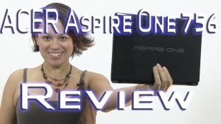 Acer Aspire 756 Netbook Review - Intel Celeron 877