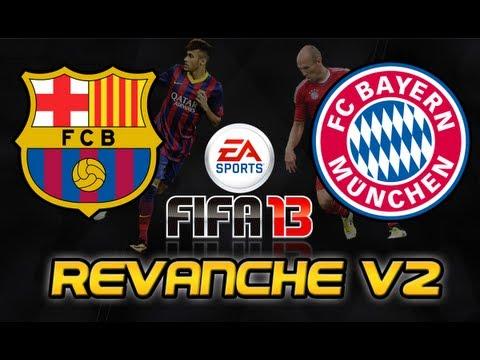 Barcelona x Bayern Münich Revanche V2 FIFA 13