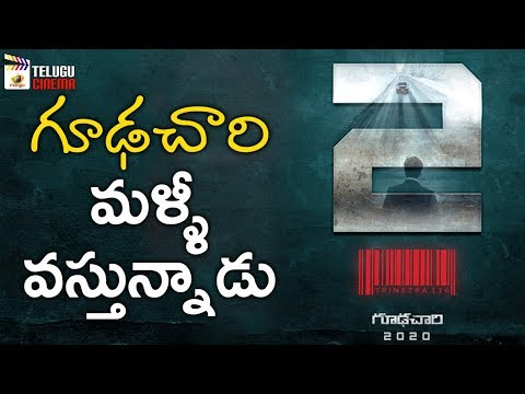 Goodachari 2 Movie Script Work Begins | Adivi Sesh | Rahul Pakala | 2019 Tollywood Latest Updates