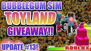 🎀TOY LAND GIVEAWAY - Bubblegum Simulator Update #13 🎀 - Legendary Event - (Roblox)