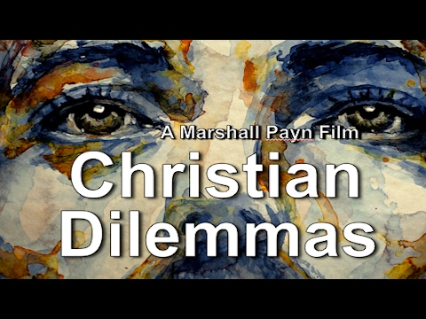 CHRISTIAN DILEMMAS: Untold Story of Biblical Conflict HD Movie