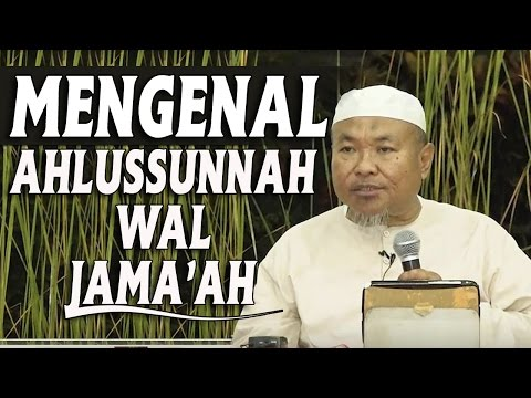 Mengenal Ahlussunnah Wal Jama'ah - Ustadz Aunurrofiq Ghufron, Lc