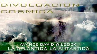 LA ANTARTIDA LA ATLANTIDA - DAVID WILCOCK - PETE PETERSON