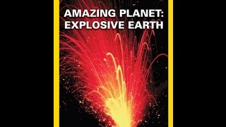 National Geographic's Amazing Planet: Volcanos & Earthquakes