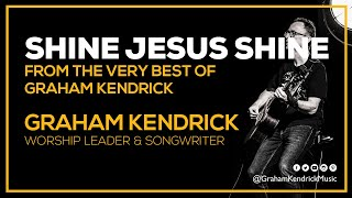 Watch Graham Kendrick Shine Jesus Shine video