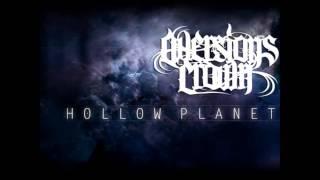 Aversions Crown - Hollow Planet (lyrics in description)