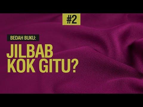 Jilbab Kok Gitu? - Ustadz Khairullah Anwar Lufhi, Lc