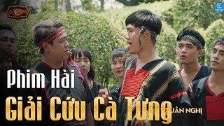 Phim Hài 2018 - Giải Cứu Cà Tưng - Lê Lộc, Xuân Nghị, Thanh Tân, Hoàng Mèo, Duy Phước - Hài 2018