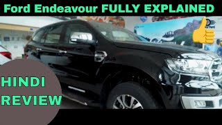 New Ford Endeavour 2019 Titanium Plus 3.2 Review with On Road Price | Ford Endeavour Hindi Part 1