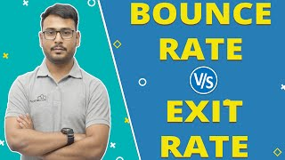 Bounce Rate | Exit Rate | Comparison between both | Differences | Explained in Hindi