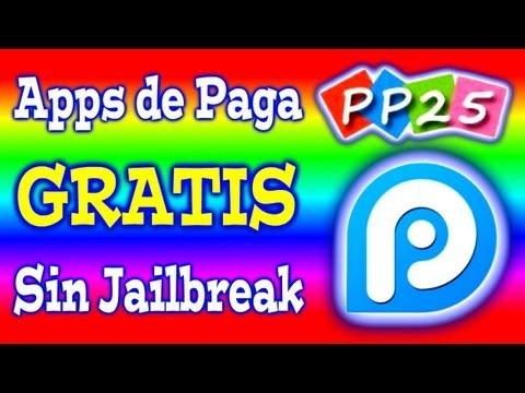 PP25    Aplicaciones de Paga Gratis Con y Sin Jailbreak    iOS 5 iOS 6 iOS 7 & iOS 8