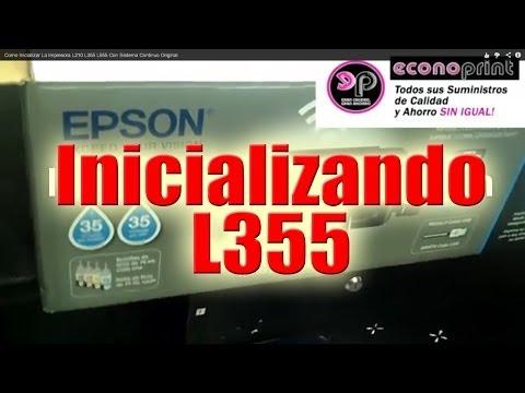 Como Inicializar La Impresora L210 L355 L555 Con Sistema Continuo Original