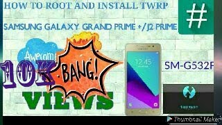 ROOT SAMSUNG GALAXY GRAND PRIME PLUS SM-G532F & J2 PRIME AND INSTAL TWRP RECOVERY MODE IN TAMIL