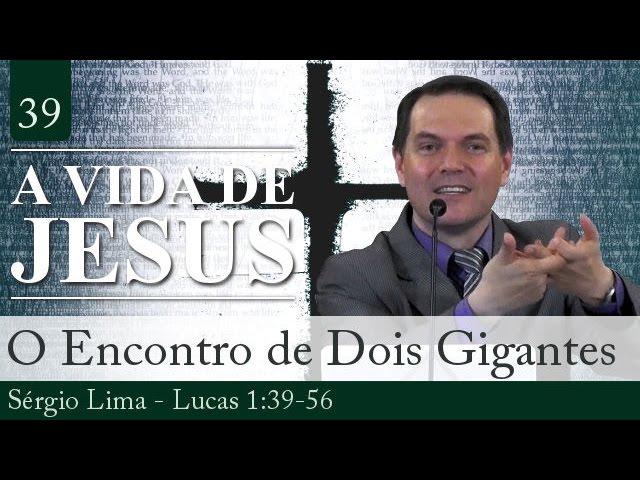39. O Encontro de Dois Gigantes - Sérgio Lima