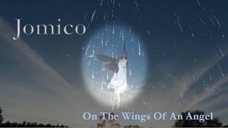 JOMICO - On The Wings Of An Angel