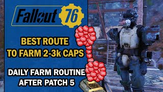 Fallout 76 Guide – Best ROUTE to FARM 2-3K CAPS a Day in 1 Hour After Patch 5 (New Routine!)