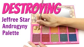 THE MAKEUP BREAKUP - Destroying, weighing & re-pressing the Jeffree Star Androgyny Palette