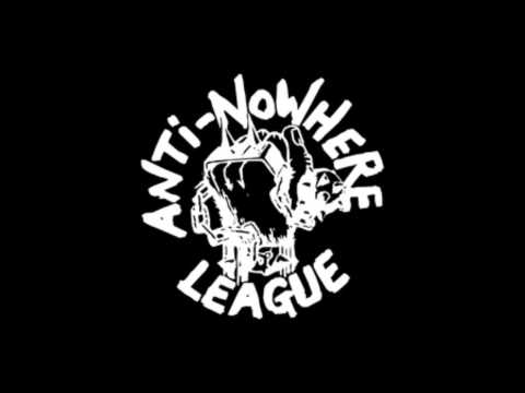 Anti-nowhere League - Fucked Up And Wasted