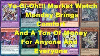 Yu-Gi-Oh!!! Market Watch Monday Brings Comfort And A Ton Of Money For Anyone And Everyone