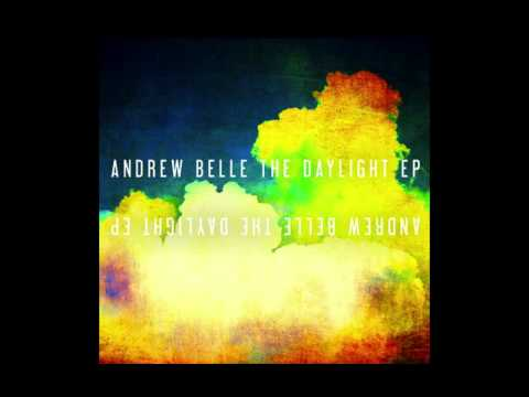 Andrew Belle - All Those Pretty Lights Alternate Universe Version