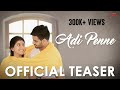 Adi Penne - Independent Music Video | Teaser | Pooja Kannan, Akilan