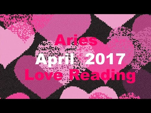 Aries April 2017 Love Tarot Reading - You are not losing them. Singles: Huge news!