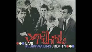 The Yardbirds - Live! Blueswailing July '64 (Full Album) 2003