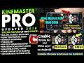 Kinemaster New Update 2018 Kinemaster Pro Apk Update 2018 Kinemaster Pro Latest Update Apk mp3