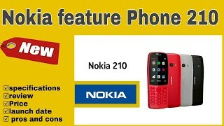 Nokia feature phone 210 official launch |review| specifications | price | features