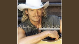 Alan Jackson Gone Crazy
