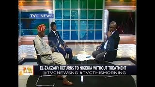 El-zakzaky returns to Nigeria without treatment
