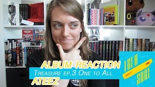 ALBUM REACTION | ATEEZ Treasure Ep.3 One To All