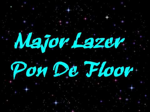 Major Lazer   Pon De Floor HD