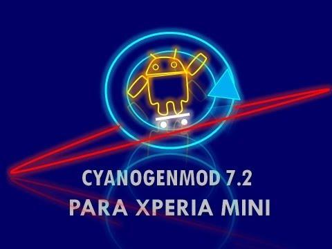 COMO INSTALAR CYANOGENMOD 7.2 EN XPERIA MINI ST15 Y XPERIAS 2011-2012
