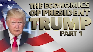 The Economics of TRUMP with Jacob Clifford- Part 1: Trade