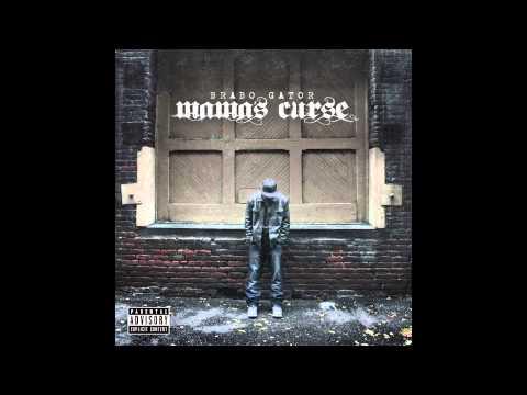 "Brabo Gator ""Mama's Curse"" (Official Audio)"
