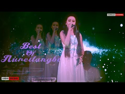 Best Of Nureitangbi || Manipuri Love Songs || Official Audio Jukebox Release