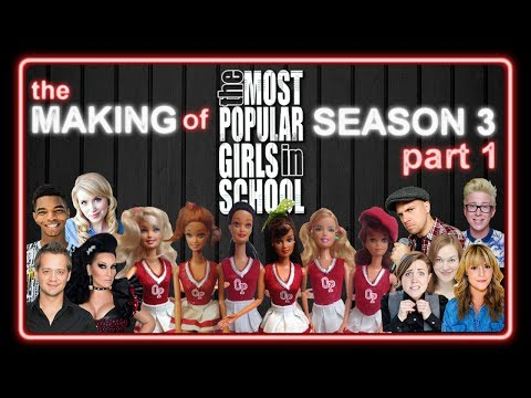 The Making of Season 3 Part 1 | The Most Popular Girls in School