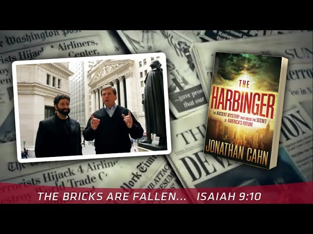 """The Harbinger"" by Jonathan Cahn - Isaiah 9:10, America and Biblical Prophesy"